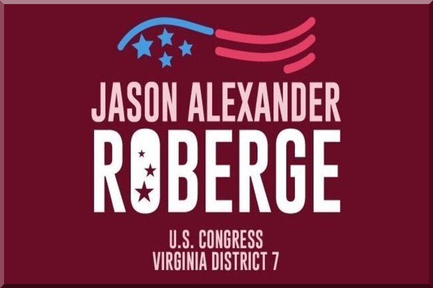 Jason Roberge (R) for Congress in Virginia's 7th district
