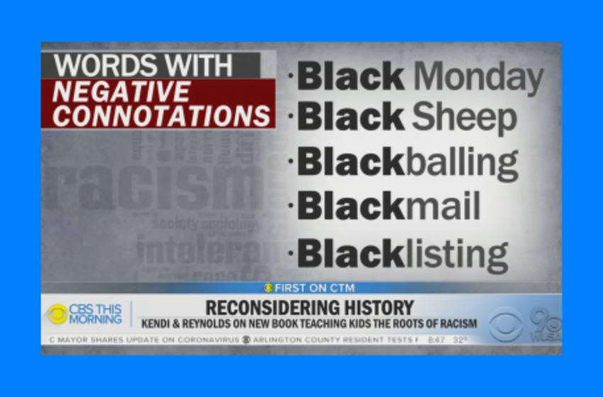 CBS Warns Common Words & Phrases Are Now Racist