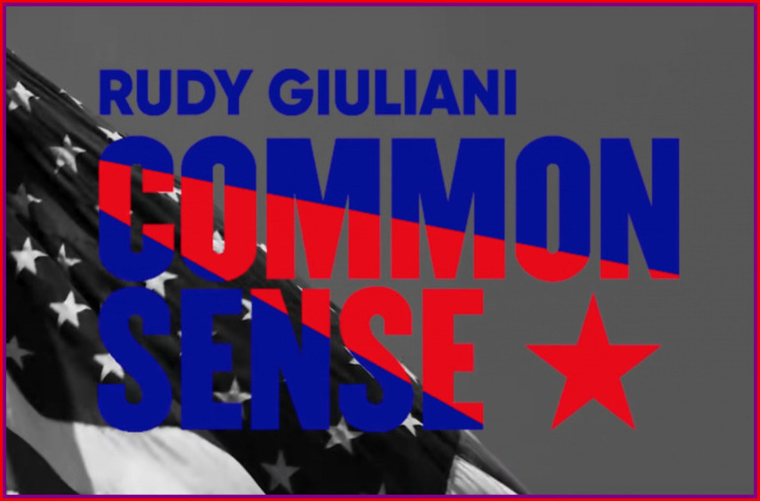"Rudy Giuliani's Common Sense : WARNINGS From ""1984"" and ""Brave New World"" You Must Hear 
