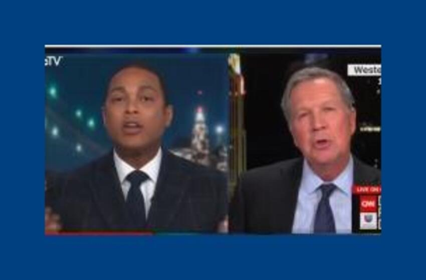 CNN's Don Lemon Shouts Down Kasich: 'No! No! No! No! No! You Can't' Speak if You're Going to Defend Trump