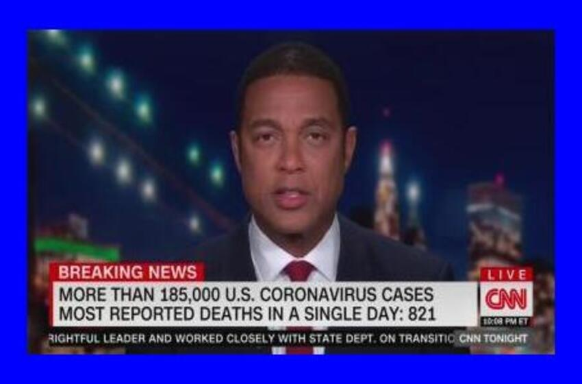 Don Lemon Lies: Blame Trump Because He Called the Virus, a 'Hoax'