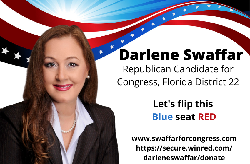 Economic Development A forgotten focus By Darlene Swaffar, GOP Candidate for Congress FL District 22