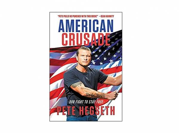 "Pete Hegseth's Latest Book ""American Crusade: Our Fight to Stay Free"" Lands On Top of the Amazon Best-Seller List in Politics Its First Week Out"