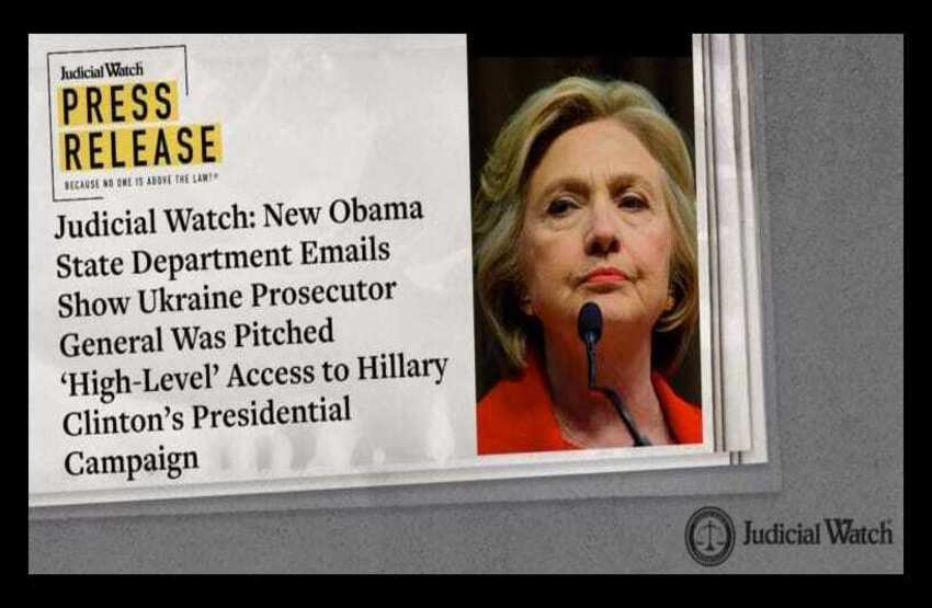 Judicial Watch: New Obama State Department Emails Show Ukraine Prosecutor General Was Pitched 'High-Level' Access to Hillary Clinton's Presidential Campaign