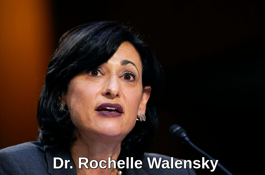 Dr. Rochelle Walensky has made a mockery of the CDC